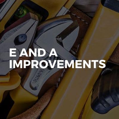E and A Improvements