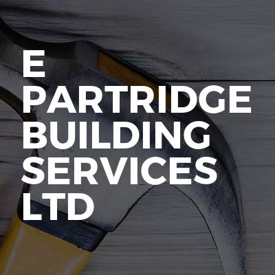 E Partridge Building Services ltd