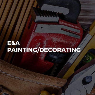 E&A Painting/Decorating