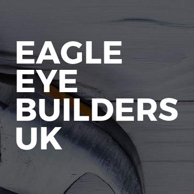 Eagle Eye Builders UK