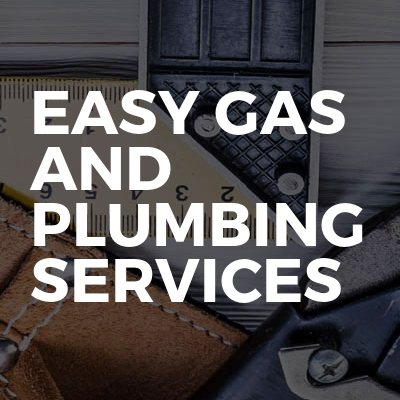 Easy gas and plumbing services