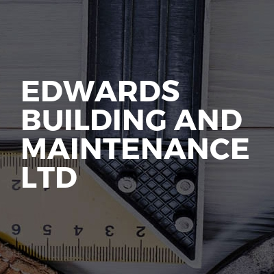 Edwards building and maintenance ltd