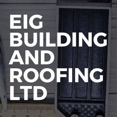 Eig building and roofing ltd