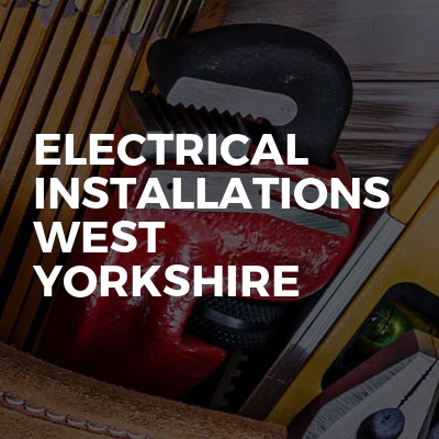 Electrical Installations West Yorkshire