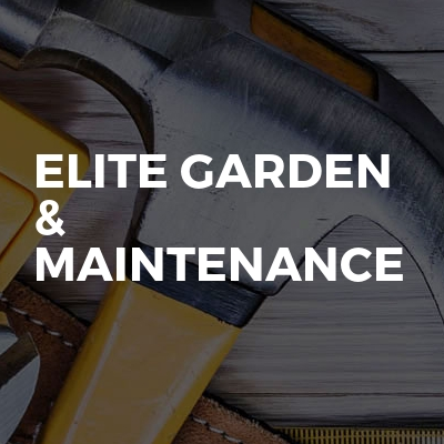 Elite Garden & Maintenance