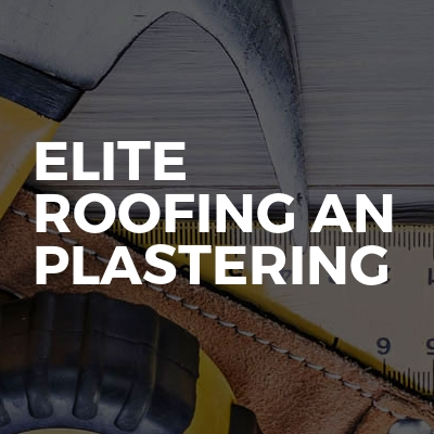 Elite Roofing An Plastering