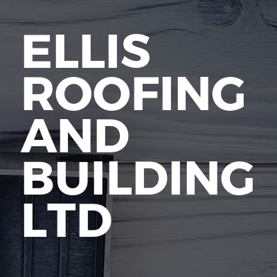 Ellis Roofing And Building LTD