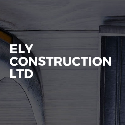 Ely Construction Ltd