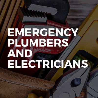 Emergency Plumbers and Electricians