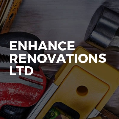 Enhance Renovations Ltd