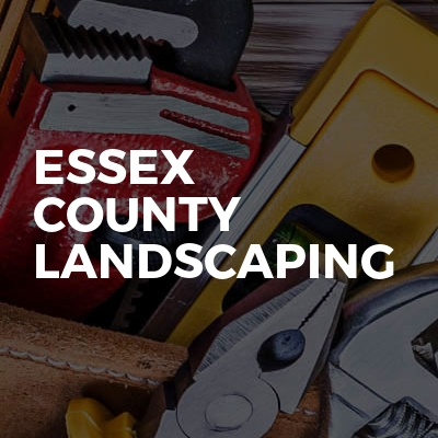 Essex County Landscaping