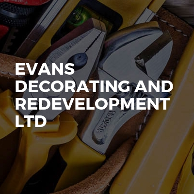 Evans Decorating and Redevelopment Ltd