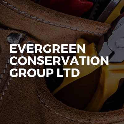 Evergreen Conservation Group Ltd