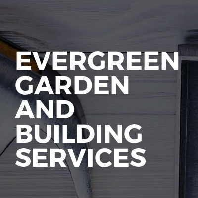 Evergreen garden and building services