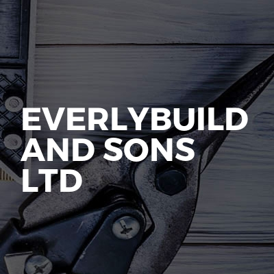 Everlybuild and sons Ltd