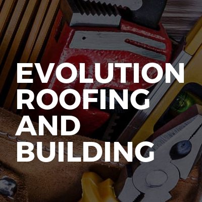 Evolution Roofing And Building