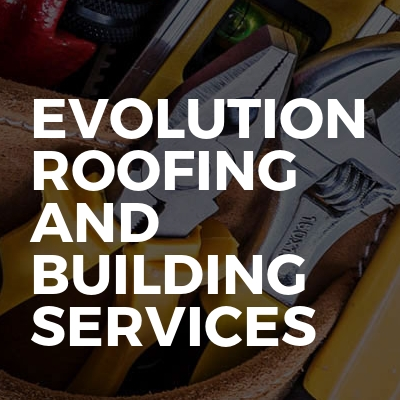 Evolution roofing and building services