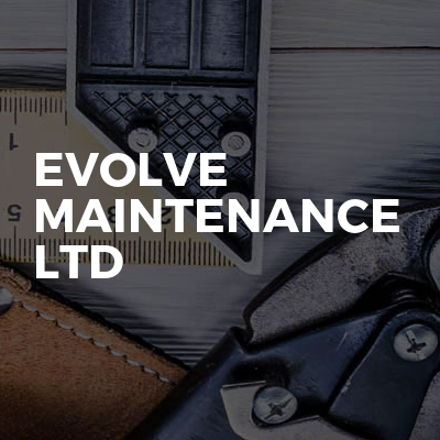 Evolve maintenance Ltd