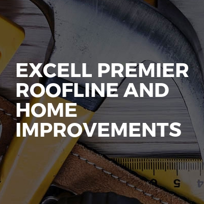 Excell premier roofline and home improvements