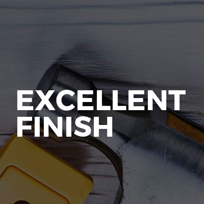 Excellent Finish