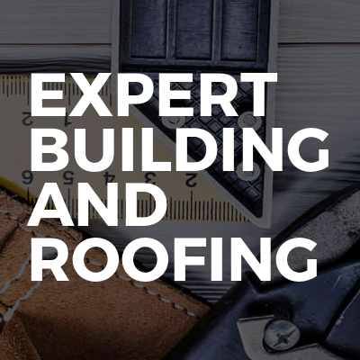 Expert building and roofing