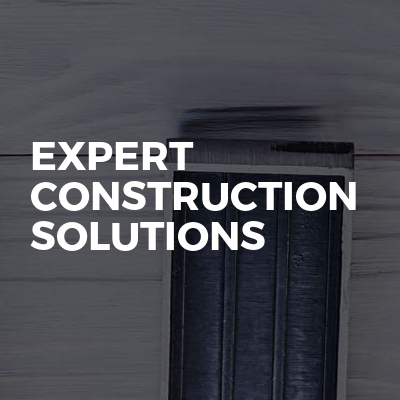 Expert Construction Solutions