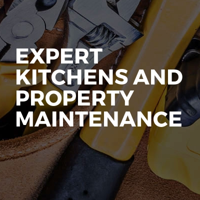 Expert Kitchens and Property Maintenance