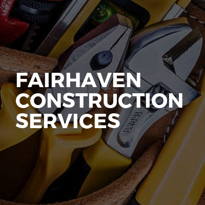 Fairhaven construction services