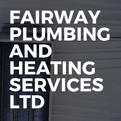 Fairway Plumbing And Heating Services Ltd