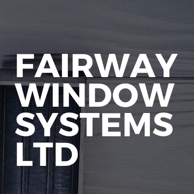 Fairway Window Systems Ltd