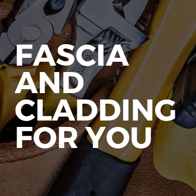 Fascia And Cladding For You