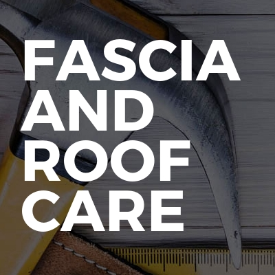 Fascia and roof care