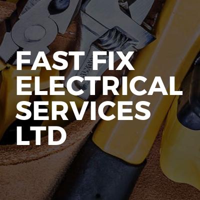 Fast fix electrical services ltd