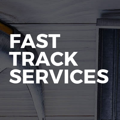 Fast Track Services