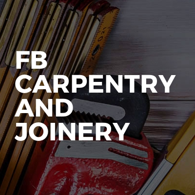 FB Carpentry and joinery