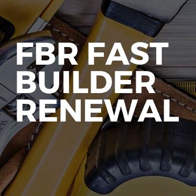 FBR Fast builder Renewal
