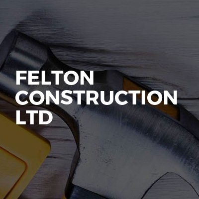Felton construction ltd