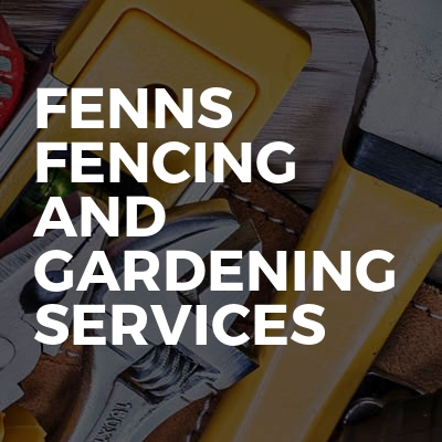 Fenns Fencing And Gardening Services