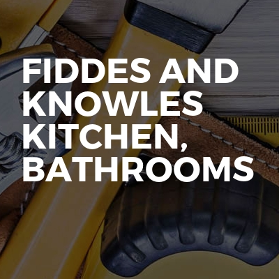Fiddes and knowles kitchen, bathrooms