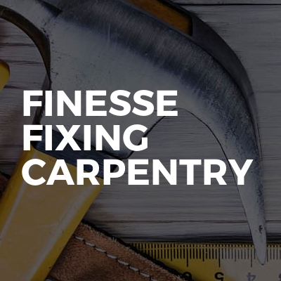 Finesse Fixing Carpentry