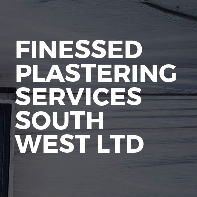 Finessed Plastering services south west ltd