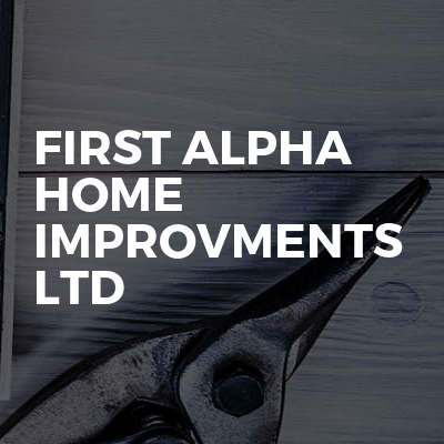First Alpha Home Improvments Ltd