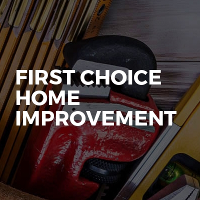 First Choice Home Improvement
