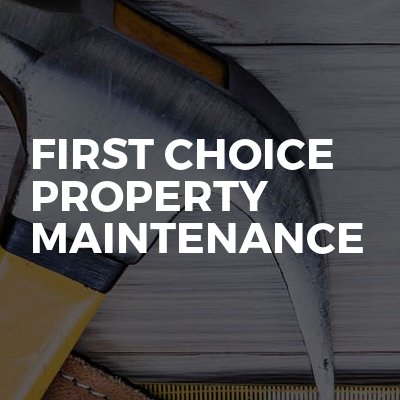 First Choice property maintenance