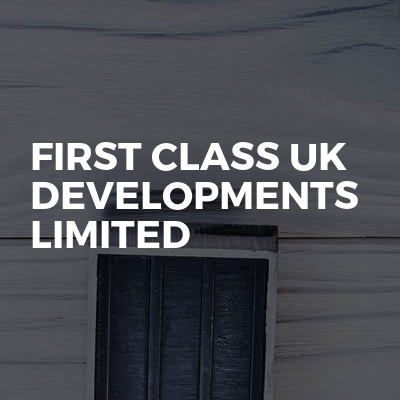 First Class Uk Developments Limited