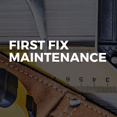 First fix maintenance