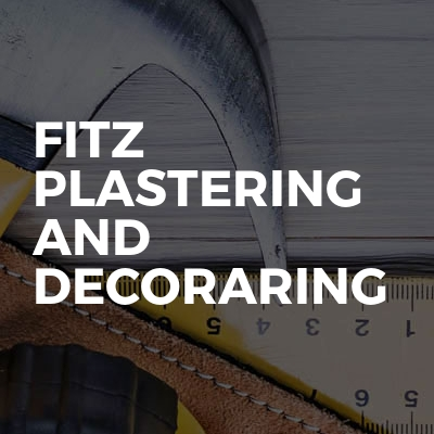 Fitz plastering and decoraring