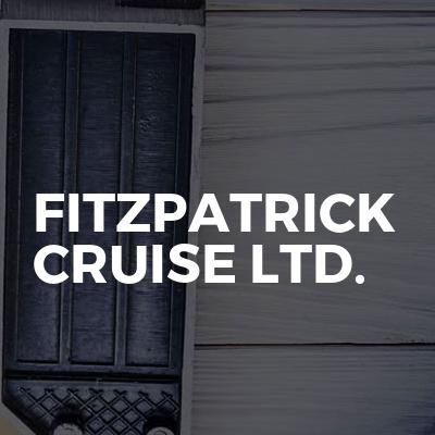 Fitzpatrick Cruise Ltd.