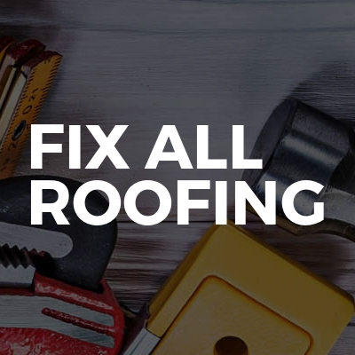 Fix All Roofing