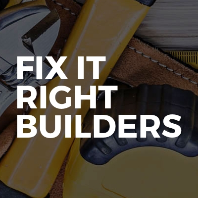 Fix it Right builders